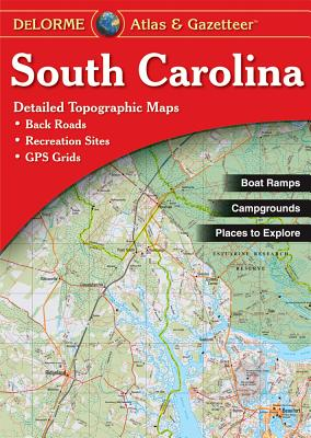 South Carolina Atlas & Gazetteer - Delorme Mapping Company (Creator)