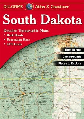 South Dakota - Delorme - Rand McNally, and Delorme Publishing Company, and DeLorme