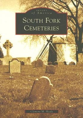 South Fork Cemeteries - Healy, Clement M