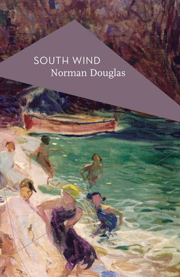 South Wind - Douglas, Norman, and Schmidt, Michael (Introduction by)