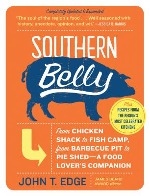 Southern Belly: A Food Lover's Companion - Edge, John T