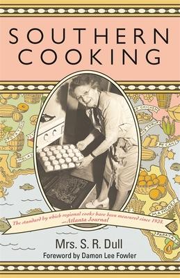 Southern Cooking - Dull, S R, and Fowler, Damon Lee (Foreword by)