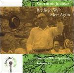 Southern Journey, Vol. 4: Brethren, We Meet Again