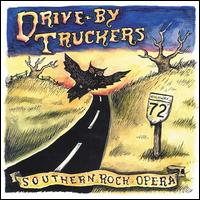Southern Rock Opera - Drive-By Truckers