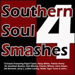 Southern Soul Smashes, Vol. 4
