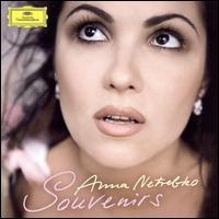 Souvenirs - Andrew Swait (soprano); Anna Netrebko (soprano); Elina Garanca (mezzo-soprano); Piotr Beczala (tenor);...