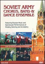 Soviet Army Chorus, Band, and Dance Ensemble