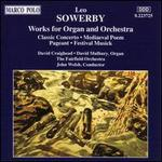 Sowerby: Works for Organ and Orchestra