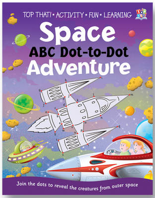 Space ABC Dot-to-dot Adventure - Gross, Vicky, and Graham, Oakley