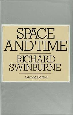 Space and Time - Swinburne, Richard