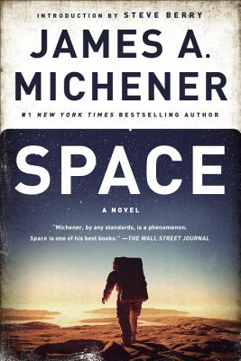 Space - Michener, James A, and Berry, Steve (Introduction by)