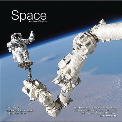 Space - Chaikin, Andrew L, and Lovell, James A, Captain (Foreword by)