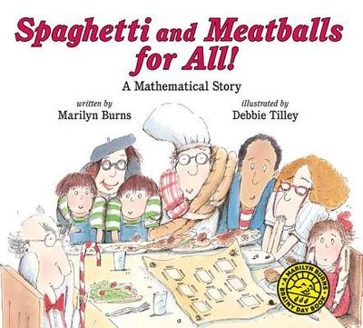 Spaghetti and Meatballs for All - Burns, Marilyn