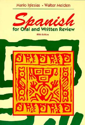 Spanish for Oral and Written Review - Iglesias, Mario