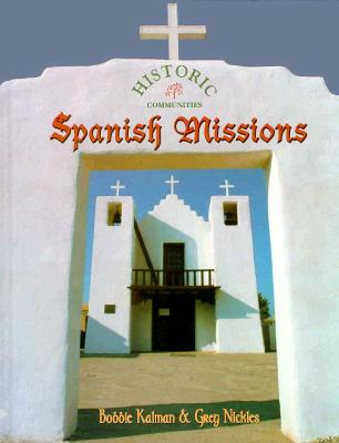 Spanish Missions - Kalman, Bobbie, and Nickles, Greg