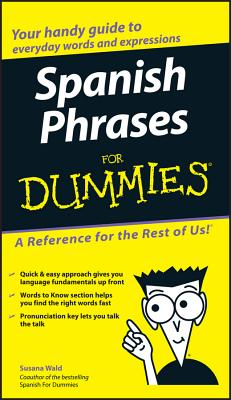 Spanish Phrases for Dummies - Wald, Susana (Editor)