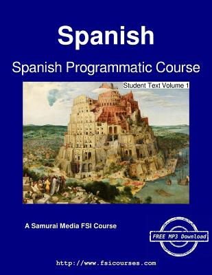 Spanish Programmatic Course - Student Text Volume 1 - Harris, C Cleland