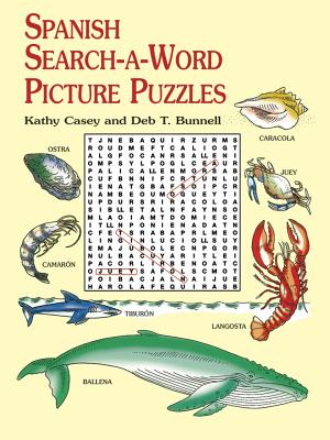 Spanish Search-A-Word Picture Puzzles - Casey, Kathy, and Bunnell, Deb T