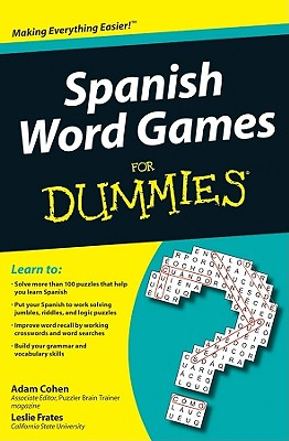 Spanish Word Games for Dummies - Cohen, Adam, and Frates, Leslie