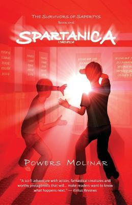 Spartanica - Molinar, Powers