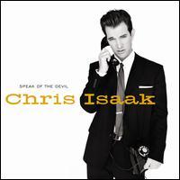 Speak of the Devil - Chris Isaak