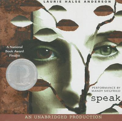 Speak - Anderson, Laurie Halse, and Siegfried, Mandy (Performed by)