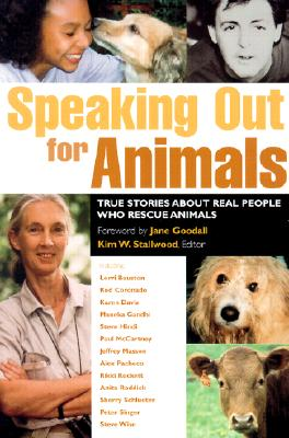 Speaking Out for Animals (P) - Stallwood, Kim (Compiled by)