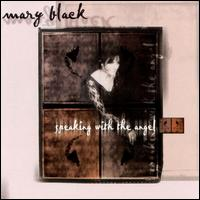 Speaking with the Angel - Mary Black