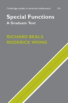 Special Functions: A Graduate Text - Beals, Richard, and Wong, Roderick