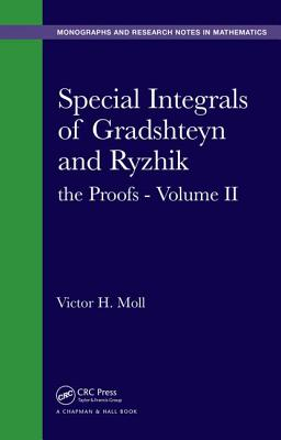 Special Integrals of Gradshteyn and Ryzhik: Volume II: The Proofs - Moll, Victor H.