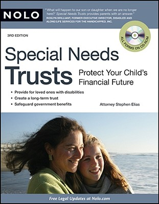 Special Needs Trusts: Protect Your Child's Financial Future - Elias, Stephen