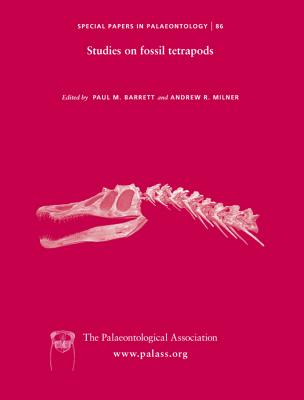 Special Papers in Palaeontology, Studies on Fossil Tetrapods - Barrett, Paul M, Dr. (Editor), and Franklin, Bob, Professor (Editor), and Milner, Andrew R, Dr. (Editor)