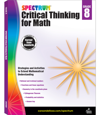 Spectrum Critical Thinking for Math, Grade 8 - Spectrum (Compiled by)