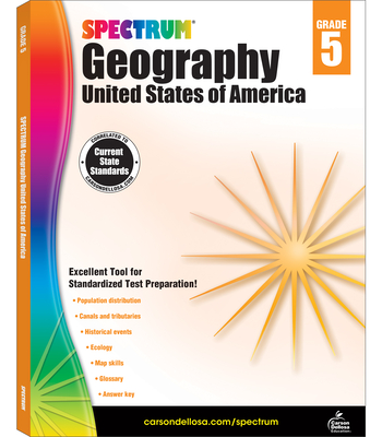 Spectrum Geography, Grade 5: United States of America - Spectrum (Compiled by)