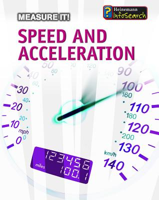 Speed and Acceleration - Somervill, Barbara A