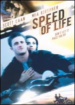 Speed of Life - Rob Schmidt