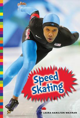 Speed Skating - Waxman, Laura Hamilton