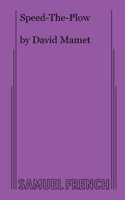 Speed-The-Plow - Mamet, David, Professor