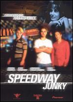 Speedway Junky - Nickolas Perry