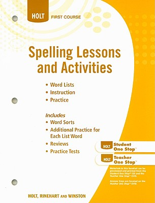 Spelling Lessons and Activities, First Course - Holt Rinehart & Winston (Creator)