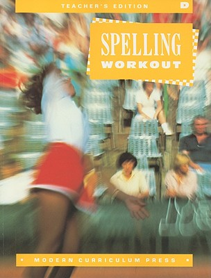 Spelling Workout, Level D - Modern Curriculum Press (Creator)