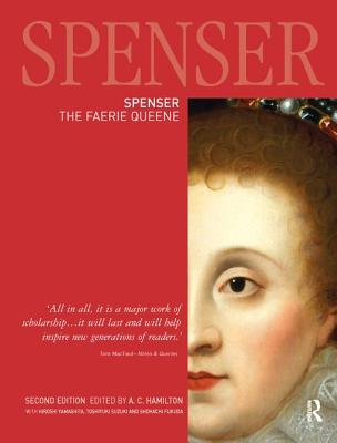Spenser: The Faerie Queene - Hamilton, A. C. (Editor)