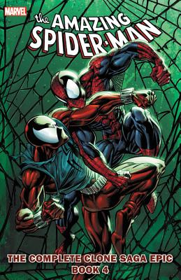 Spider-Man: The Complete Clone Saga Epic, Book 4 - Dematteis, J M (Text by), and Defalco, Tom (Text by), and MacKie, Howard (Text by)