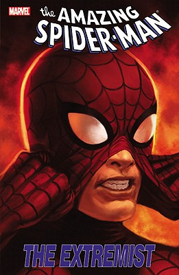 Spider-man: The Extremist - Tobin, Paul