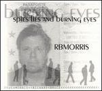 Spies Lies & Burning Eyes