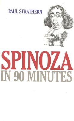Spinoza in 90 Minutes - Strathern, Paul
