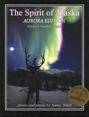 Spirit of Alaska - Aurora Edition - Tohill, Jimmy