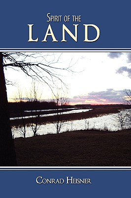 Spirit of the Land - Heisner, Conrad