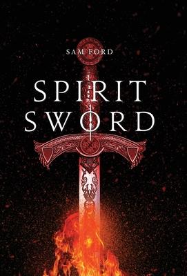 Spirit Sword - Ford, Sam