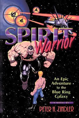 Spirit Warrior - Zindler, Peter H